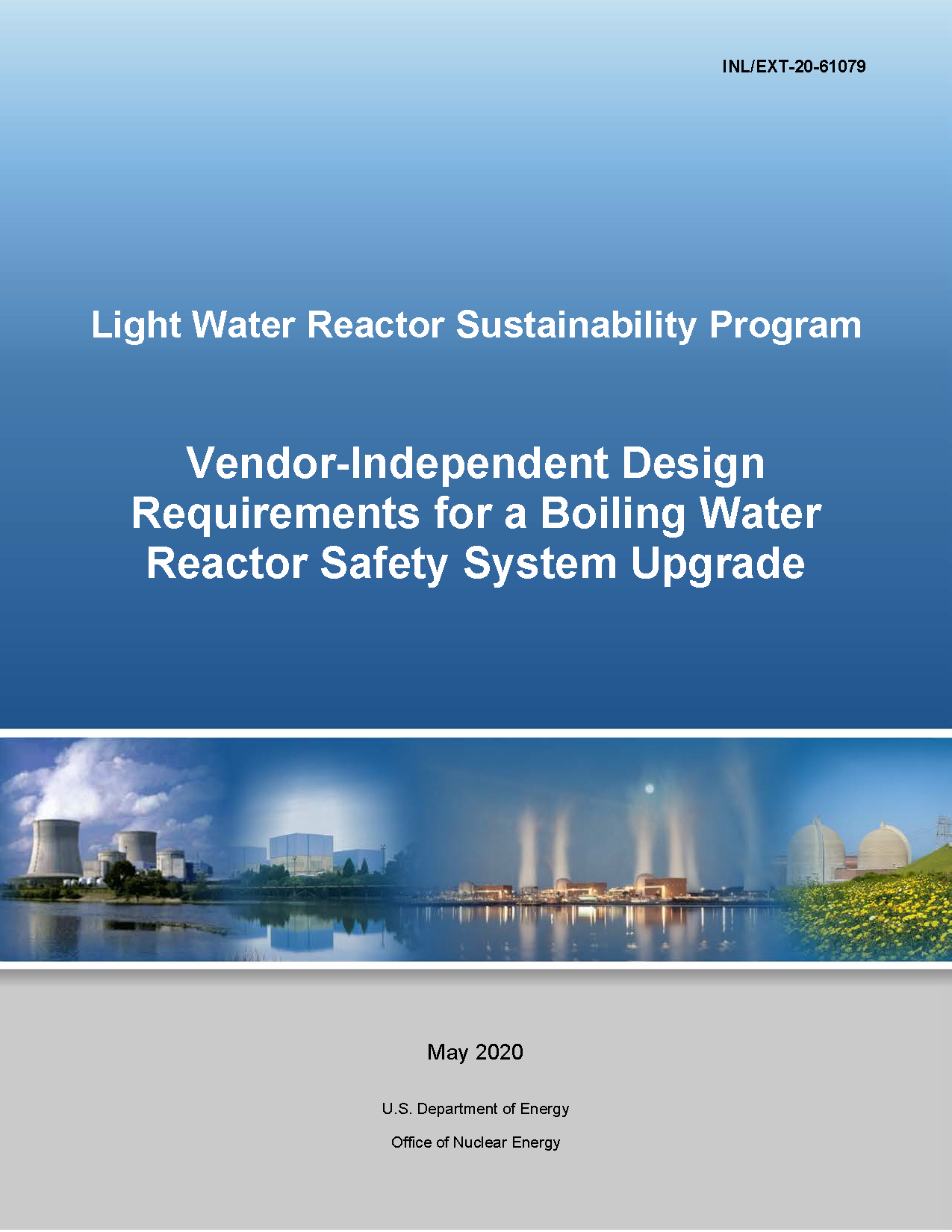 Vendor-Independent Design Requirements for a Boiling Water (BWR)  Reactor Safety System Upgrade​​​